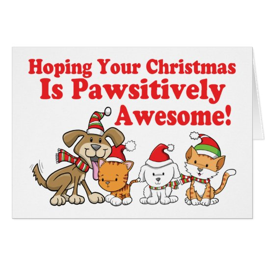 Dogs & Cats Pawsitively Awesome Christmas Card