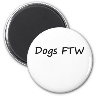 Dogs FTW 6 Cm Round Magnet