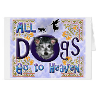 Dogs Go To Heaven2 Greeting Card