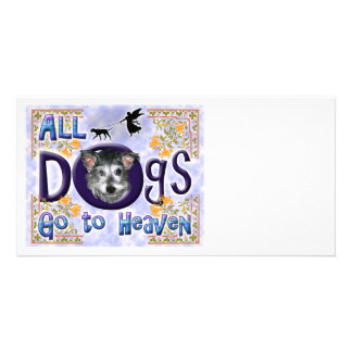 Dogs Go To Heaven2 Photo Greeting Card