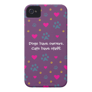 Dogs Have Owners-Cats Have Staff iPhone 4 Cases