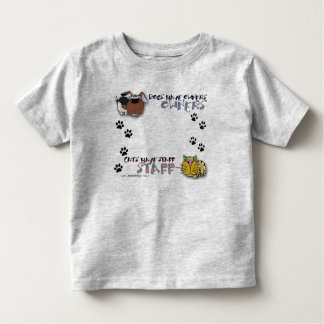 Dogs Have Owners Cats Have Staff Tshirt