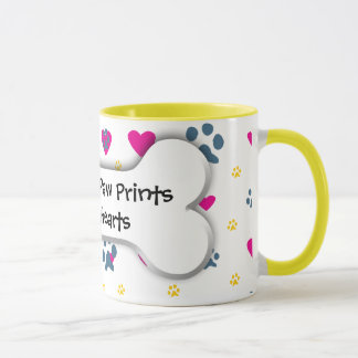 Dogs Leave Paw Prints on Our Hearts Mug
