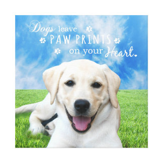 Dogs leave paw prints on your heart gallery wrapped canvas