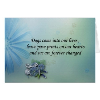 Dogs leave pawprints on your heart sympathy card