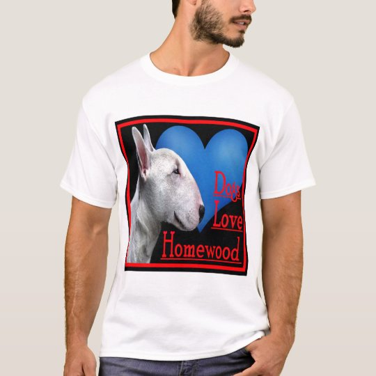 DOGS LOVE HOMEWOOD 2006 T-Shirt