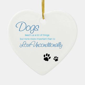 Dogs Love Quote Ornament