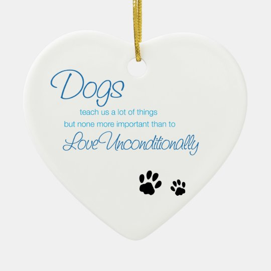 Dogs Love Quote Ornament