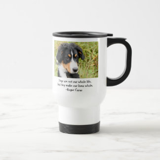 Dogs make our life hole Commuter Mug
