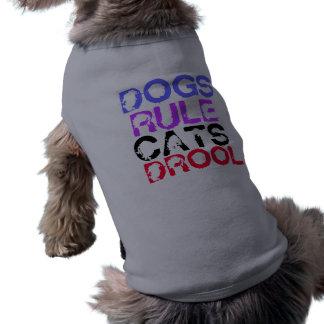 DOGS RULE CATS DROOL SLEEVELESS DOG SHIRT