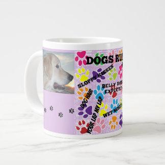 Dogs Rule Giant Coffee Mug
