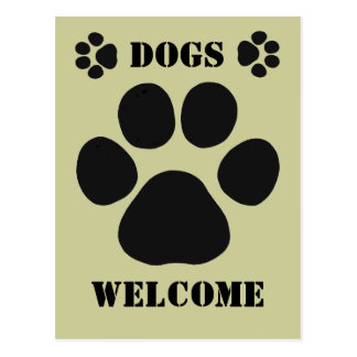Dogs Welcome Sign Postcard