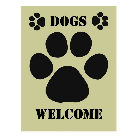 Dogs Welcome Sign Postcard | Zazzle.co.uk