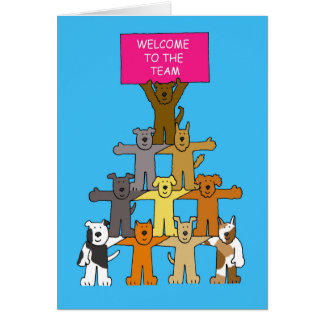 Dogs, welcome to the team. card