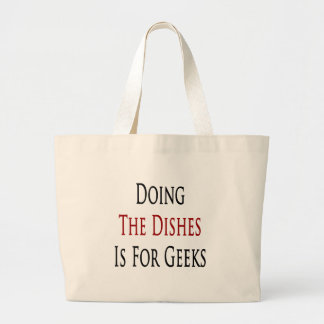Doing The Dishes Is For Geeks Tote Bags