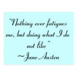 Doing What I Do Not Like Jane Austen Quote