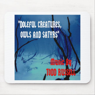 """Doleful Creatures, Owls and Satyrs"" Mouse Pad"