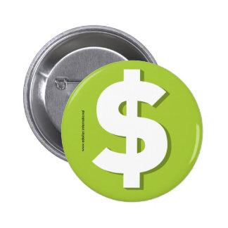 DOLLAR products 6 Cm Round Badge