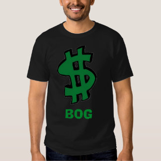 dollar-sign, BOG T Shirts