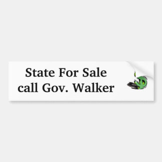 dollar-sign, State For Salecall Gov. Walker Bumper Sticker