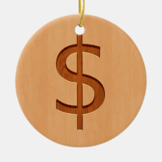 Dollar symbol engraved on wood design christmas ornament