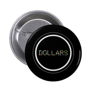 Dollars 6 Cm Round Badge