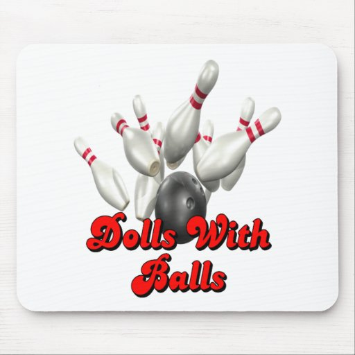 Dolls With Balls Bowling Mousepad