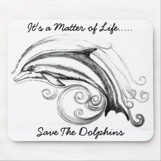 """Dolphin Mousepad """"It's a Matter of Life"""""""