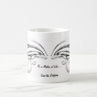 """Dolphin Mug in Classic White """"It's a Matter of LIf"""