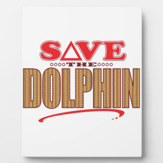 Dolphin Save Plaque