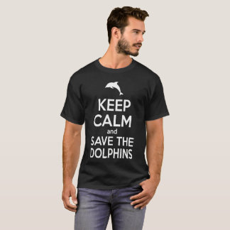 Dolphin T Shirt Keep Calm And Save The Dolphins