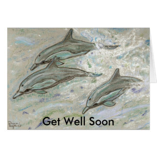Dolphin Trio -  Get Well Soon Greeting Card