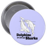 Dolphins are gay sharks buttons