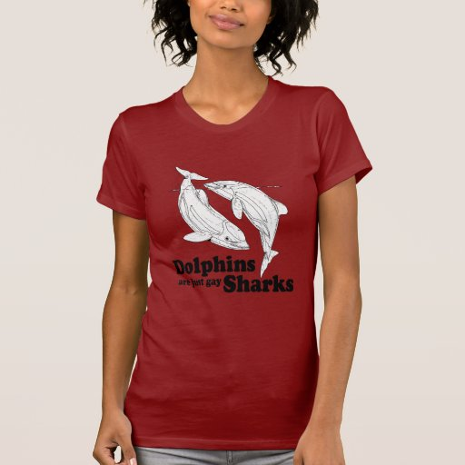 Dolphins are gay sharks T-Shirt