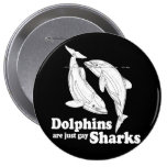 Dolphins are just gay sharks badges