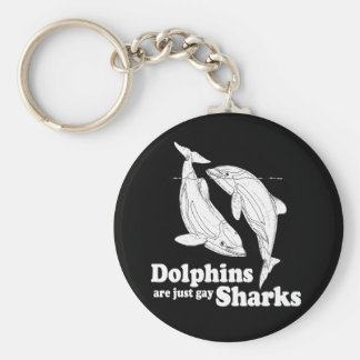Dolphins are just gay sharks key ring