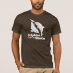 Dolphins are just gay sharks T-Shirt