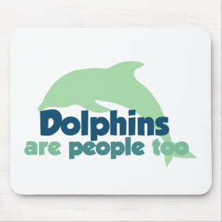 Dolphins are People too Mousepad