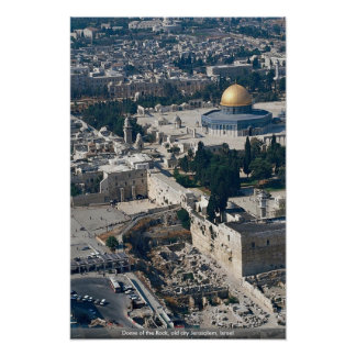 Dome of the Rock, old city Jerusalem, Israel Posters