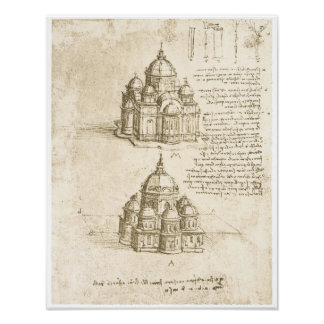 Domed Churches, Leonardo da Vinci, 1488 Poster