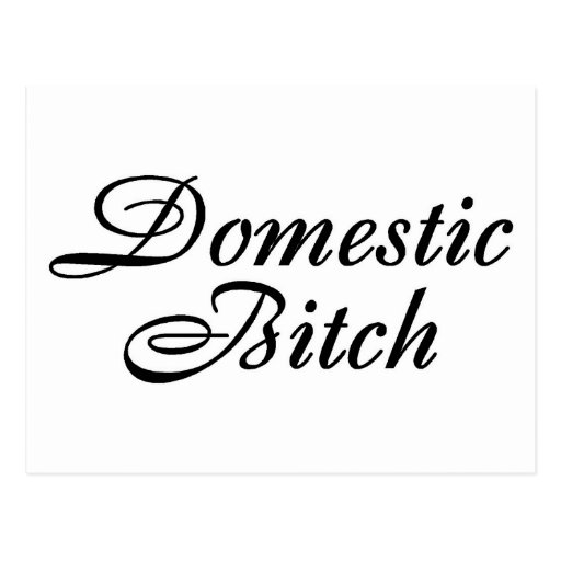 Domestic Bitch Black Post Cards