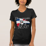 Dominican Girls Do It Best! Tees