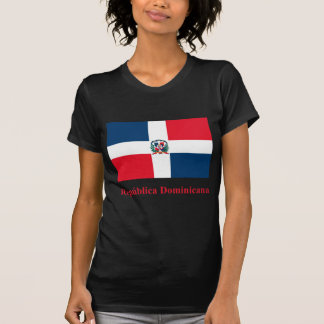 Dominican Republic Flag with Name in Spanish T-Shirt