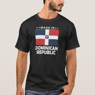 Dominican Republic Made T-Shirt