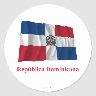 Dominican Republic Waving Flag w/ Name in Spanish Classic Round Sticker