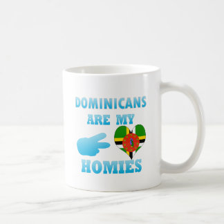 Dominicans are my Homies Coffee Mugs
