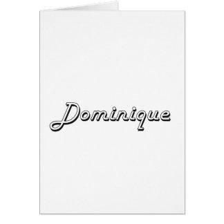 Dominique Classic Retro Name Design Greeting Card