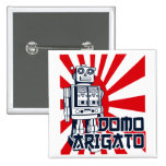 Domo Arigato Buttons