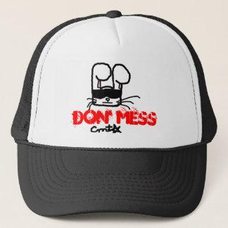 Don' Mess Trucker Hat