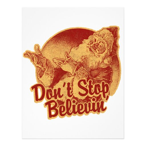 Don' Stop Believin' in Santa Clause Personalized Flyer